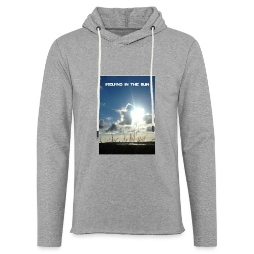 IRELAND IN THE SUN - Light Unisex Sweatshirt Hoodie