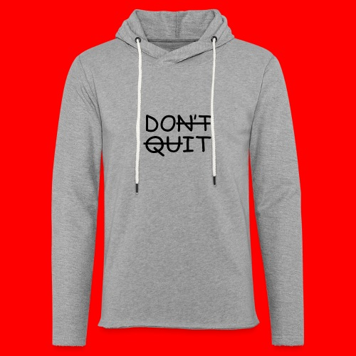 Don't Quit, Do It - Let sweatshirt med hætte, unisex