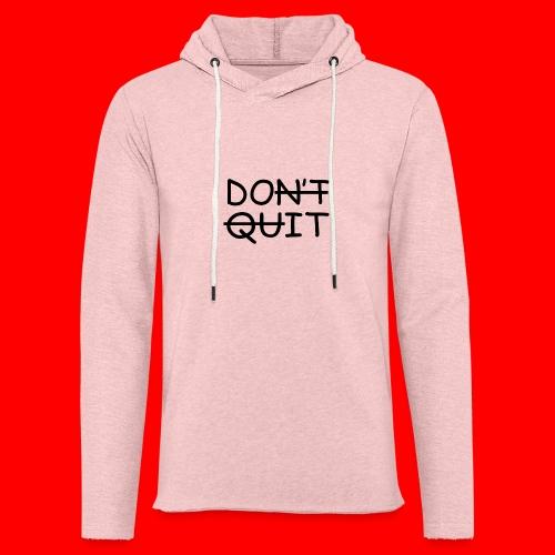 Don't Quit, Do It - Let sweatshirt med hætte, unisex
