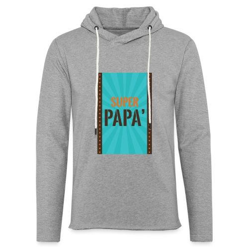 SUPER PAPà - Felpa con cappuccio leggera unisex