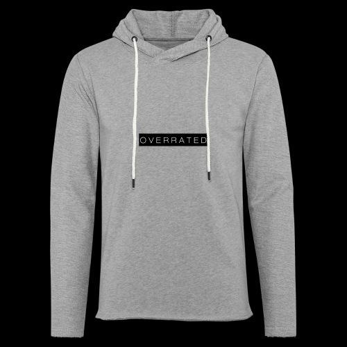 Overrated Black white - Lichte hoodie unisex