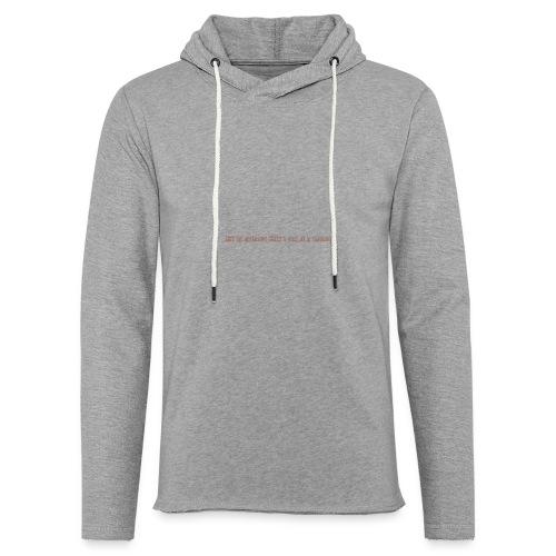 Be A Savage - Light Unisex Sweatshirt Hoodie