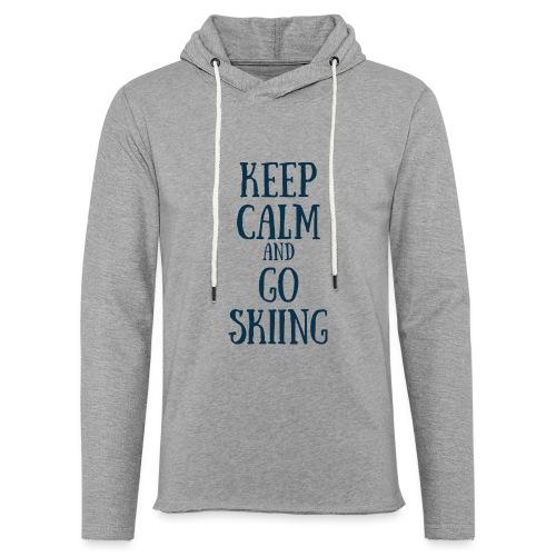 KEEP CALM AND GO SKIING - Sweat-shirt à capuche léger unisexe
