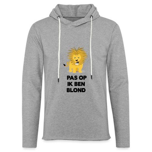 Pas op ik ben blond een cartoon van blonde leeuw - Lichte hoodie unisex