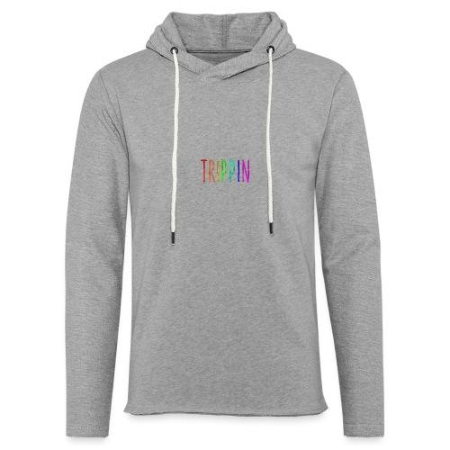 trippin - Lichte hoodie unisex