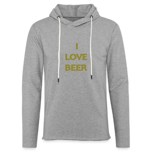 I LOVE BEER - Felpa con cappuccio leggera unisex