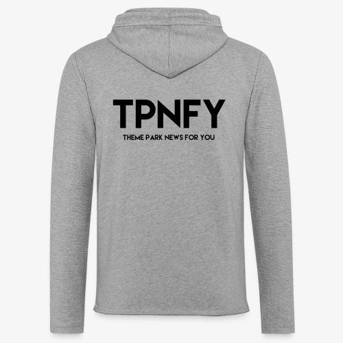 TPNFY - Light Unisex Sweatshirt Hoodie
