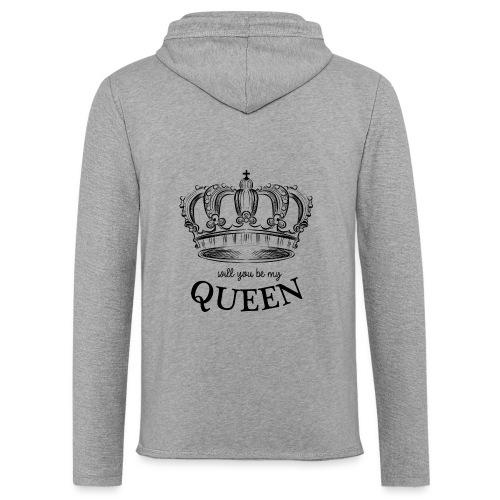 QUEEN - Will you be my queen? - Lichte hoodie unisex