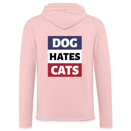 Dog Hates Cats - Leichtes Kapuzensweatshirt Unisex