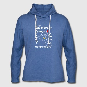 Sorry guys I'm married - Leichtes Kapuzensweatshirt Unisex