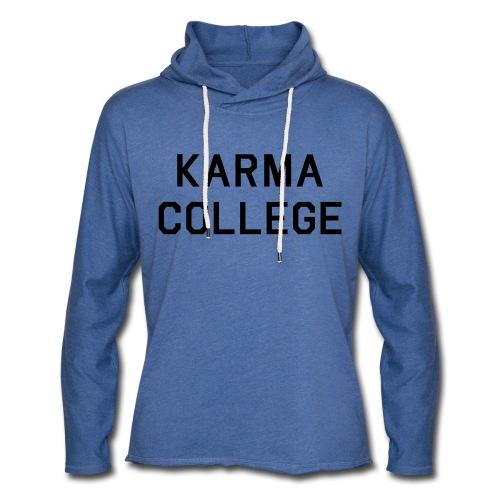 Karma College Karma Fucks Back What goes - Light Unisex Sweatshirt Hoodie