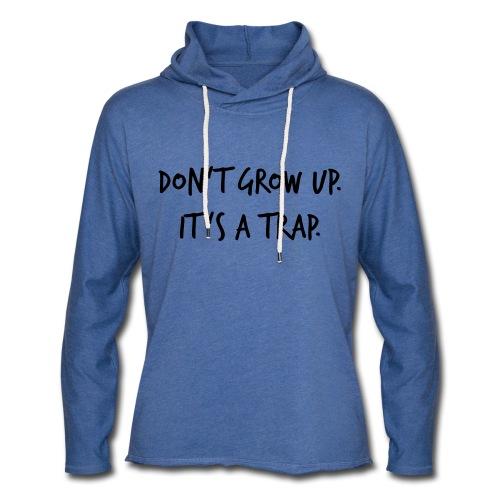 Don't grow up… Handschrift Stil - Farbe wählbar - Leichtes Kapuzensweatshirt Unisex