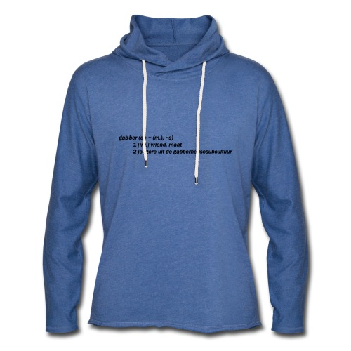 gabbers definitie - Lichte hoodie unisex