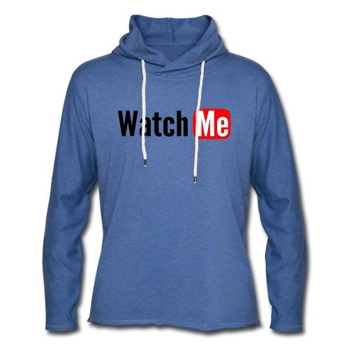 watch me - Sweat-shirt à capuche léger unisexe