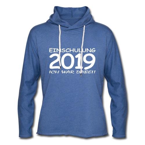 Einschulung 2019 - Leichtes Kapuzensweatshirt Unisex
