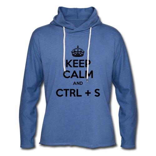 Keep Calm and CTRL+S - Sweat-shirt à capuche léger unisexe