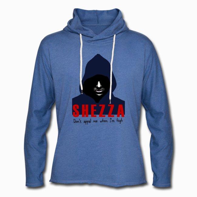 Shezza - don't appal me when I'm high