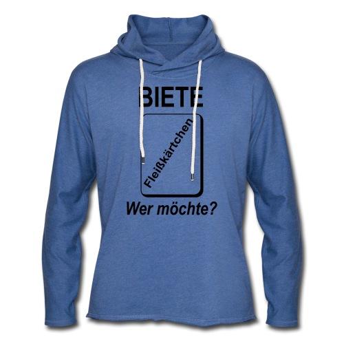 Biete Fleißkärtchen Arbeit Büro Spruch - Leichtes Kapuzensweatshirt Unisex