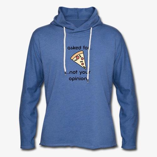 Pizza Opinion - Leichtes Kapuzensweatshirt Unisex