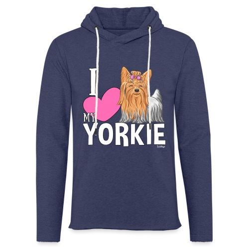 I love my Yorkie - Kevyt unisex-huppari