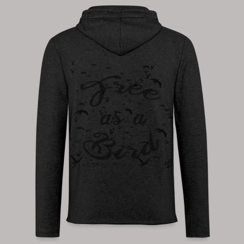 free as a bird | free as a bird - Light Unisex Sweatshirt Hoodie