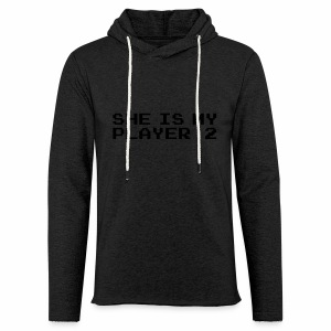 She is my player 2 - Lekka bluza z kapturem – typu unisex