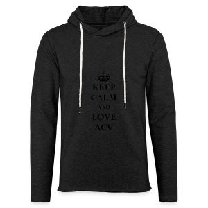 Keep Calm and Love ACV - Leichtes Kapuzensweatshirt Unisex