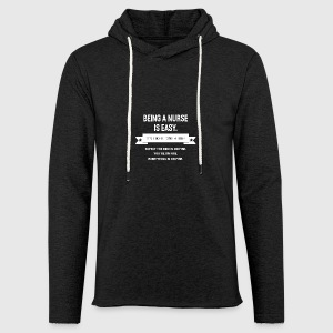 BEING A NURSE - Leichtes Kapuzensweatshirt Unisex