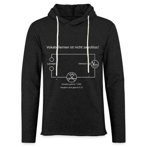 Vokabellernen ist nicht zwecklos - Light Unisex Sweatshirt Hoodie