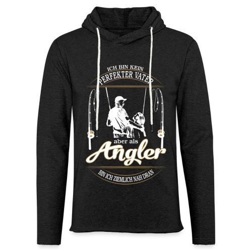 Angler Perfekter Vater - Papa und Angler Sprüche - Leichtes Kapuzensweatshirt Unisex