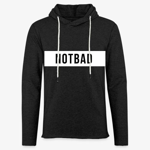 Not Bad Outfit - Felpa con cappuccio leggera unisex