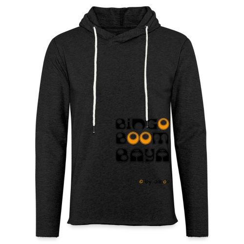 Bingoboombaya - Leichtes Kapuzensweatshirt Unisex