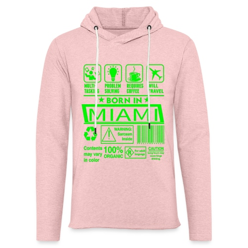 Born in Miami Florida - Sweat-shirt à capuche léger unisexe