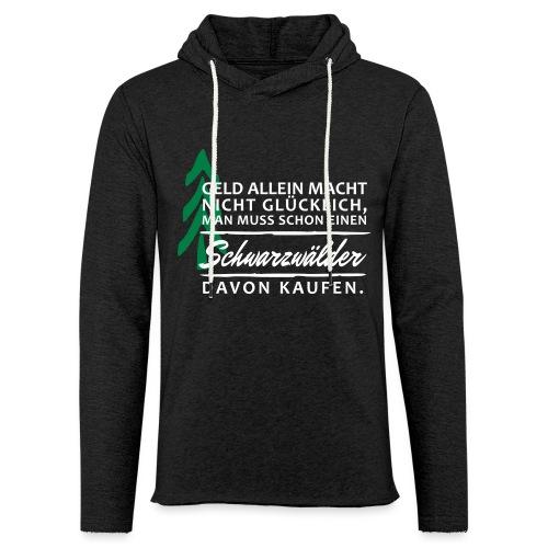 T-Shirt Spruch Geld Schwa - Leichtes Kapuzensweatshirt Unisex