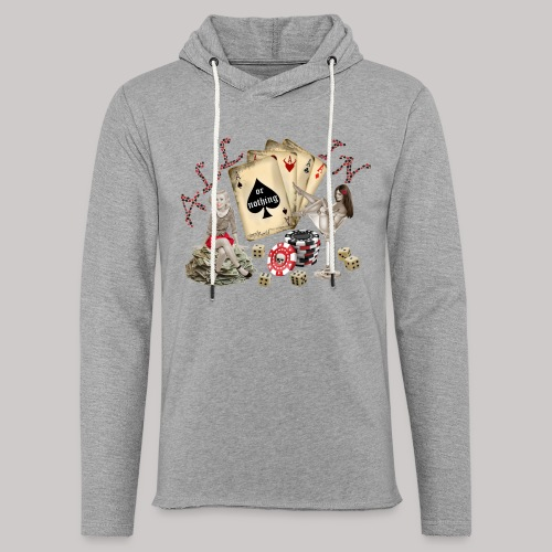 All In or nothing - Leichtes Kapuzensweatshirt Unisex