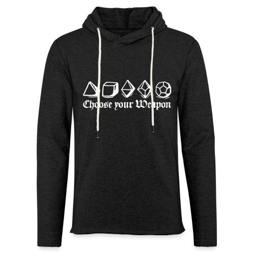 choose your weapon - Light Unisex Sweatshirt Hoodie