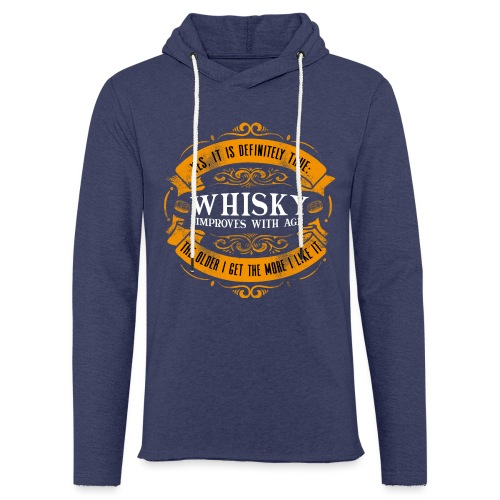 Whisky Improves with Age - Leichtes Kapuzensweatshirt Unisex