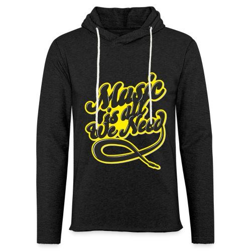 Music Is All We Need - Light Unisex Sweatshirt Hoodie