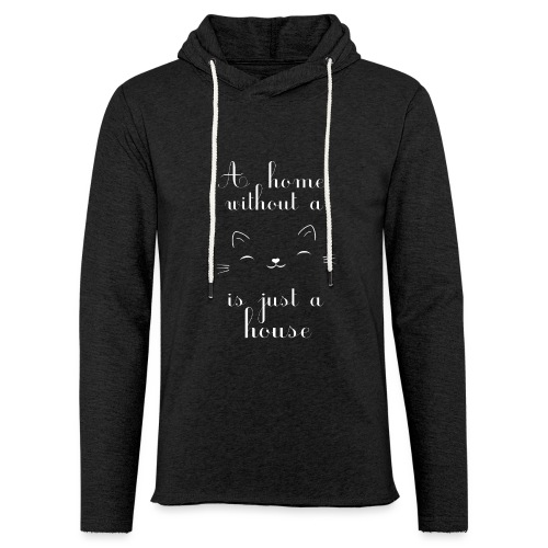 A home without a cat is just a house - Leichtes Kapuzensweatshirt Unisex