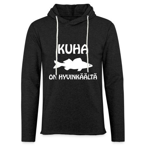 KUHA ON HYVINKÄÄLTÄ - Kevyt unisex-huppari