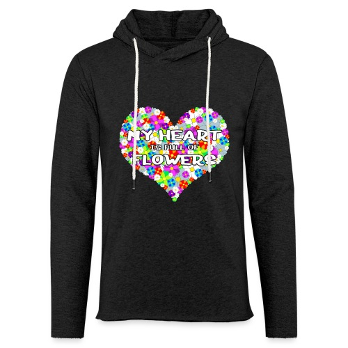 My Heart is full of Flowers - Leichtes Kapuzensweatshirt Unisex