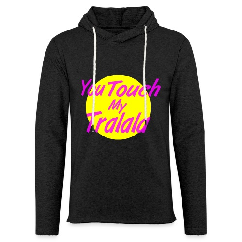 Tralala - Sweat-shirt à capuche léger unisexe