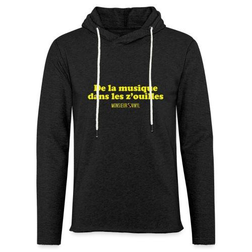 Collection De la musique dans les z'ouilles - Sweat-shirt à capuche léger unisexe