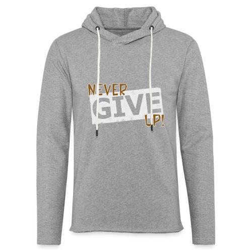 Never Give Up - Kevyt unisex-huppari