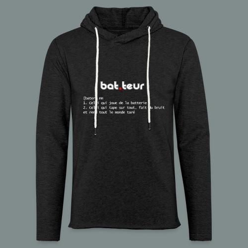 Définition du batteur - cadeau pour batteur - Sweat-shirt à capuche léger unisexe