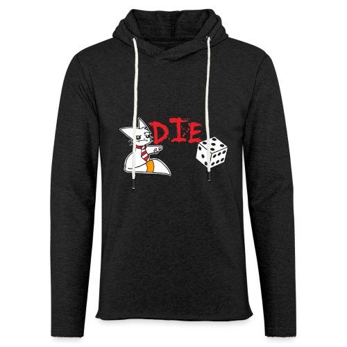 DIE - Light Unisex Sweatshirt Hoodie