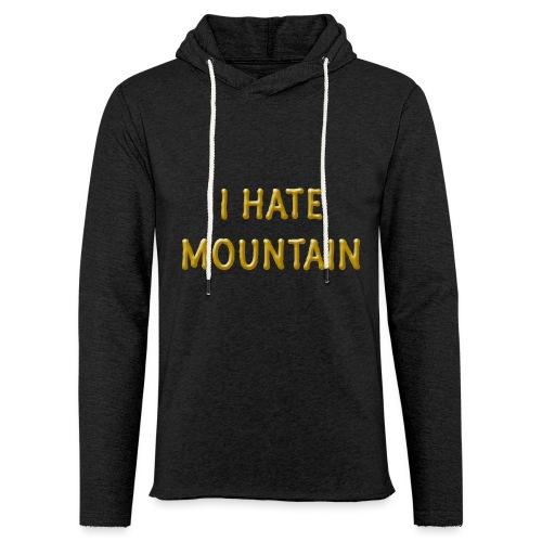 hate mountain - Leichtes Kapuzensweatshirt Unisex
