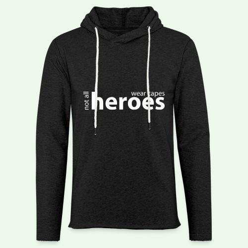 Not all Heroes wear capes // weiss - Leichtes Kapuzensweatshirt Unisex