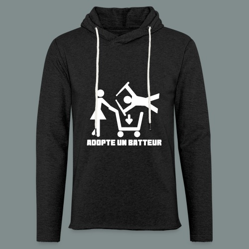 Adopte un batteur - idee cadeau batterie - Sweat-shirt à capuche léger unisexe