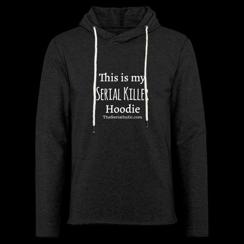 Serial Killer Hoodie - Light Unisex Sweatshirt Hoodie